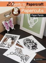 Paper Cuts : Twenty to Make - Paper Panda