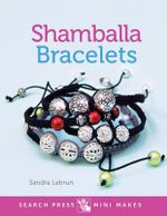 Mini Makes : Shamballa Bracelets - Sandra Lebrun