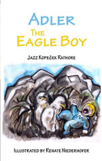 Adler the Eagle Boy - Jazz Kope Rathore