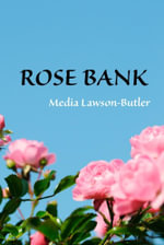 Rose Bank - Media Lawson-Butler