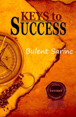 Keys to Success - Bulent Sarinc