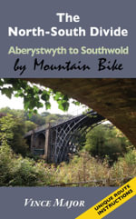 The North-South Divide - Aberystwyth to Southwold - Vince Major