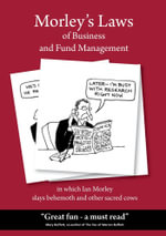 Morley's Laws of Business and Fund Management - Ian Morley