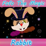 Fofo the Magic Rabbit - Natalie Potter