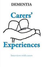 Dementia - Carers' Experiences - Annie Kibble