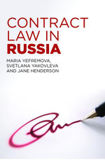Contract Law in Russia, - Maria Yefremova