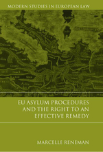 EU Asylum Procedures and the Right to an Effective Remedy, - Marcelle Reneman