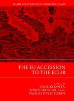 The EU Accession to the ECHR - Vasiliki Kosta