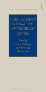 Australian Private International Law for the 21st Century, : Facing Outwards