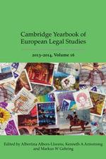 Cambridge Yearbook of European Legal Studies, Vol 16 2013-2014,