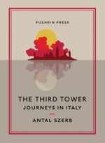 The Third Tower - Antal Szerb