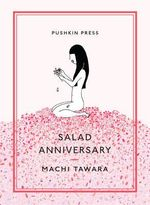Salad Anniversary : Pushkin Collection - Machi Tawara