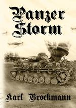 Panzer Storm - Karl Brockmann