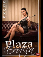 Plaza Erotica : Stories on the Edge - Gia Sola