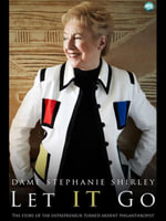 Let It Go : The Memoirs of Dame Stephanie Shirley - Dame Stephanie Shirley