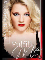 Fulfill Me - Victoria Blisse