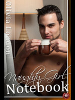 Naughty Girl Notebook : A Spanking Erotic Romance - Olivia London