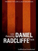 101 Amazing Daniel Radcliffe Facts - Jack Goldstein