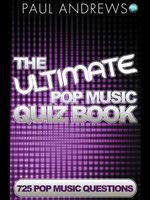 The Ultimate Pop Music Quiz Book - Paul Andrews