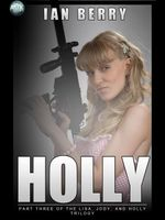 Holly : Part Three of the Lisa, Jody, and Holly Trilogy - Ian Berry