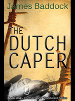 The Dutch Caper - James Baddock