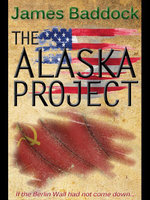 The Alaska Project - James Baddock