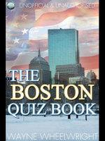 The Boston Quiz Book - Wayne Wheelwright