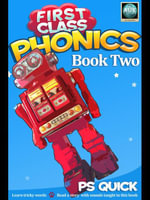 First Class Phonics - Book 2 - P. S. Quick