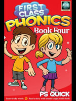 First Class Phonics - Book 4 - P. S. Quick