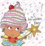 Izzy the Ice-Cream Fairy - Tim Bugbird