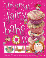 The Great Fairy Bake off - T. Bugbird