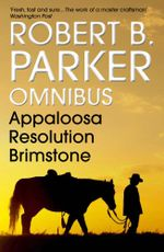 Robert B. Parker Omnibus - Robert B. Parker