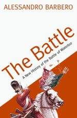 The Battle - Alessandro Barbero