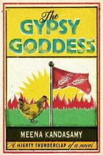 The Gypsy Goddess - Meena Kandasamy