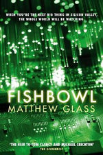 Fishbowl - Matthew Glass