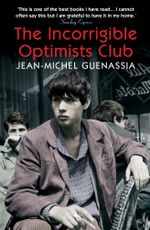 The Incorrigible Optimists Club - Jean-Michel Guenassia