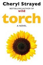 Torch - Cheryl Strayed