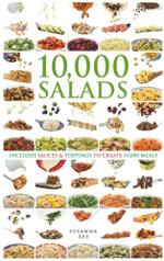 10,000 Salads : Combinations to Create 10,000 Meals - Susanna Tee