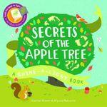 Secrets of the Apple Tree : Shine-A Light Books - Carron Brown
