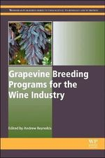 Grapevine Breeding Programs for the Wine Industry : Traditional and Molecular Techniques