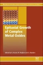 Epitaxial Growth of Complex Metal Oxides : Techniques, Properties and Applications