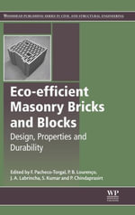 Eco-efficient Masonry Bricks and Blocks : Design, Properties and Durability