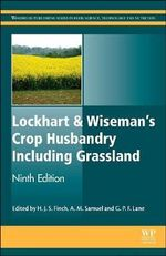 Lockhart and Wiseman's Crop Husbandry Including Grassland - H. J. S. Finch