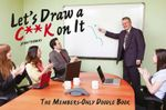 Let's Draw a C**k on it : The Members-Only Doodle Book - John Thomas
