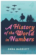 A History of the World in Numbers - Emma Marriott