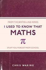 I Used to Know That : Maths - Chris Waring