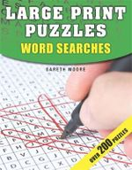 Large Print Puzzles : Word Searches - Gareth Moore