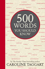 500 Words You Should Know - Caroline Taggart
