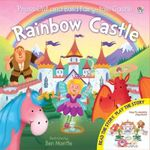 Rainbow Castle : Press out and build fairy-tale castle - Kate Thomson