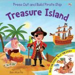 Treasure Island : Press out and build Pirate ship - Karen King